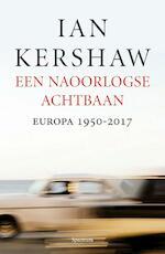 Een naoorlogse achtbaan - Ian Kershaw (ISBN 9789000347001)