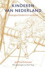 Kinderen van Nederland - Jan Paul Schutten (ISBN 9789025769505)