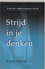 Strijd in je denken - Joyce Meyer (ISBN 9789068230437)