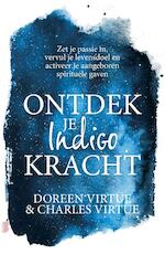 Ontdek je indigokracht - Doreen Virtue, Charles Virtue (ISBN 9789022581032)
