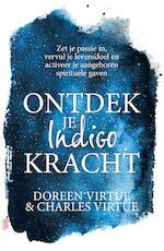 Ontdek je indigokracht - Doreen Virtue (ISBN 9789402311006)