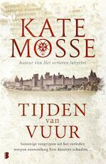 Tijden van vuur - Kate Mosse (ISBN 9789402310887)