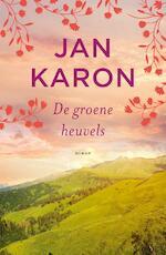 De groene heuvels - Jan Karon (ISBN 9789043530255)