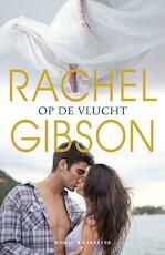 Op de vlucht - Rachel Gibson (ISBN 9789045213873)