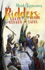 De ridders van de ronde keukentafel - Mark Tijsmans (ISBN 9789461318688)