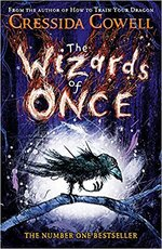Wizards of Once - Cressida Cowell (ISBN 9781444936728)
