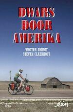 Dwars door Amerika - Wouter Deboot, Steven Claerhout (ISBN 9789463103183)