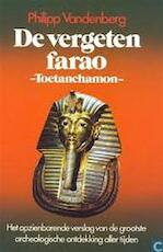 De vergeten farao - Philipp Vandenberg, M.W. Blok (ISBN 9789010058140)