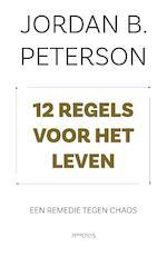 12 regels voor het leven - Jordan B. Peterson (ISBN 9789044637816)