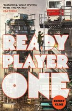 Ready Player One - Ernest Cline (ISBN 9780099560432)