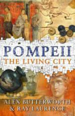 Pompeii - Alex Butterworth, Ray Laurence (ISBN 9780753820766)