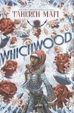 Whichwood - Tahereh Mafi (ISBN 9781101994795)