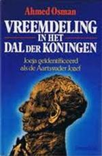 Vreemdeling in het Dal der Koningen - Ahmed Osman, Carlos Wolterman (ISBN 9789060106822)