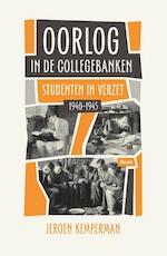 Oorlog in de collegebanken - Jeroen Kemperman (ISBN 9789024420513)