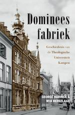 Domineesfabriek - George Harinck, Wim Berkelaar (ISBN 9789035143876)