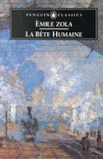 La Bête Humaine - Émile Zola (ISBN 9780140443271)