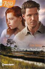 Duistere schaduw - Julie Miller (ISBN 9789402535563)