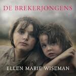 De brekerjongens - Ellen Marie Wiseman (ISBN 9789029727792)