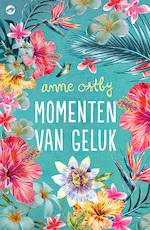 Momenten van geluk - Anne Ostby (ISBN 9789492086556)