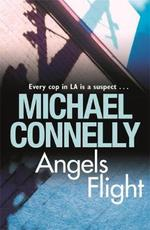 Angels Flight - Michael Connelly (ISBN 9781409116783)