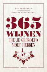 365 wijnen die je moet geproefd hebben - Luc Hoornaert (ISBN 9789401456487)