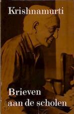 Brieven aan de scholen - J. Krishnamurti, Henri W. Methorst (ISBN 9789020254488)
