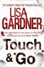 Touch & Go - Lisa Gardner (ISBN 9780755388295)