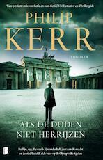 Als de doden niet herrijzen - Philip Kerr (ISBN 9789022585511)
