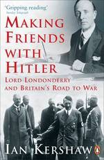 Making friends with Hitler - Ian Kershaw (ISBN 9780141014234)