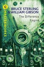 The Difference Engine - William Gibson, Bruce Sterling (ISBN 9780575099401)
