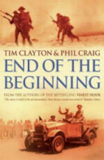 The End of the Beginning - Tim Clayton, Phil Craig (ISBN 9780340766804)