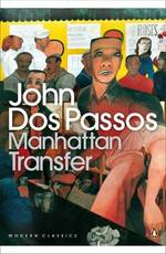Manhattan Transfer - John Dos Passos (ISBN 9780141184487)