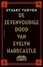 De zevenvoudige dood van Evelyn Hardcastle - Stuart Turton (ISBN 9789044638233)