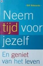 Neem tijd voor jezelf - Gill Edwards, Willem Hurkmans (ISBN 9789044302738)