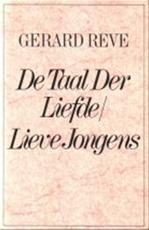 De Taal Der Liefde / Lieve Jongens - Gerard Reve (ISBN 9789010029652)
