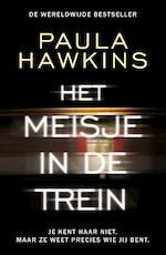 Het meisje in de trein - Paula Hawkins (ISBN 9789400510388)
