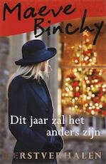 Dit jaar zal het anders zijn - Maeve Binchy (ISBN 9789047503057)