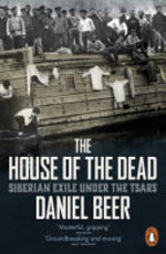 The House of the Dead - Daniel Beer (ISBN 9780241957523)