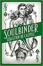 Spellslinger 4: Soulbinder - Sebastien de Castell (ISBN 9781471406157)