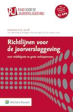 Richtlijnen voor de jaarverslaggeving, middelgrote en grote rechtspersonen 2018 (ISBN 9789013147940)