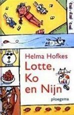 Lotte, Ko en Nijn - Helma Hofkes (ISBN 9789021616230)