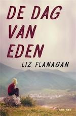De dag van Eden - Liz Flanagan (ISBN 9789025770273)