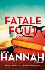Fatale fout - Sophie Hannah (ISBN 9789463622943)