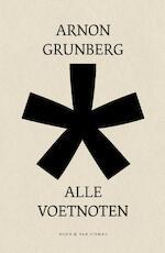 Alle Voetnoten - Arnon Grunberg