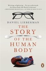 Story of the Human Body - Daniel Lieberman (ISBN 9780141399959)