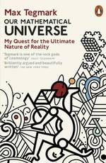 Our mathematical universe - Tegmark M (ISBN 9780241954638)