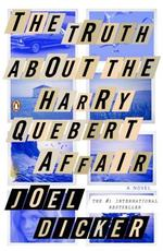 The Truth About the Harry Quebert Affair - Joel Dicker (ISBN 9780143126683)