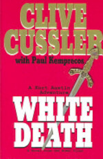 White Death - Clive Cussler, Paul Kemprecos (ISBN 9780399150418)