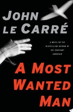 A Most Wanted Man - John Le Carre (ISBN 9781416594888)