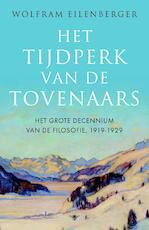 Tijdperk van de tovenaars - Wolfram Eilenberger (ISBN 9789403128900)